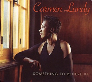 Carmen Lundy.something-to-believe-in-400X396