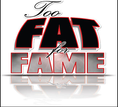 Too Fat For Fame logo