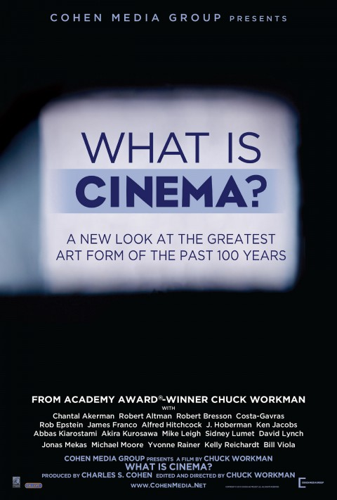 ozartsetc what-is-cinema chuck-workman documentary poster 00-e1384820264401